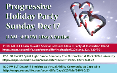 Bright Lights, Warm Hearts Holiday Progressive Party on December 17 from 11:00 AM to 4:30 PM SLT